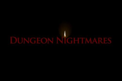 Подземелье кошмаров (Dungeon nightmares)