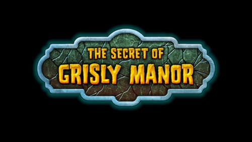 Секрет усадьбы Grisly (The Secret of Grisly Manor) v2