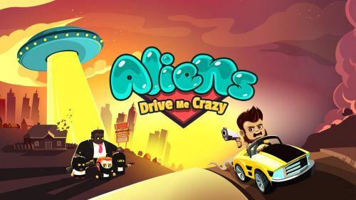 Иностранцы сводишь меня с ума (Aliens Drive Me Crazy) v2.0.7