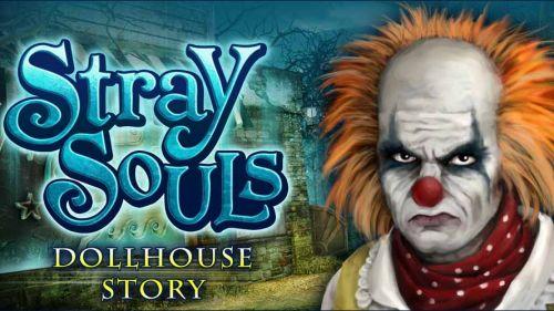 Заблудшие души: Игрушка (Stray Souls Dollhouse Story) v1.1