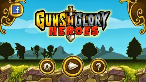 Оружие и Слава: Герои (Guns'n'Glory Heroes) v1.1.0